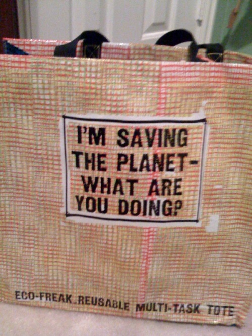 The planet won't save itself, you know.